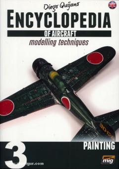 Encyclopedia of Aircraft Modelling Techniques. Band 3: Painting