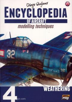 Quijano, D.: Encyclopedia of Aircraft modelling techniques. Band 4: Weathering