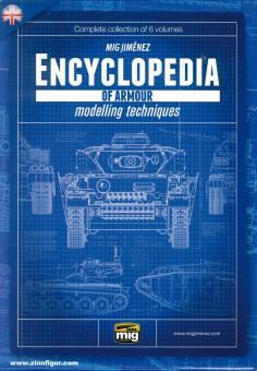Jiménez, Mig: Encyclopedia of Armour Modelling Techniques. 6 Bände + Schuber