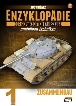 Jimenez, M.: Enzyklopädie der gepanzerten Fahrzeuge - Modellbau Techniken. Band 1: Zusammenbau