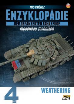Jimenez, M.: Enzyklopädie der gepanzerten Fahrzeuge - Modellbau Techniken. Band 4: Weathering