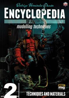 Chacón, Rodrigo Hernández: Encyclopedia of Figures. Modelling Techniques. Band 2: Techniques and Materials