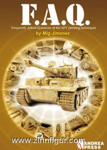 Jimenez, M.: F.A.Q. Frequently Asked Questions of the AFV Painting Techniques