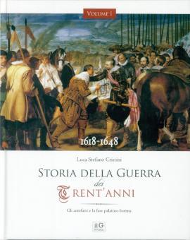 Cristini, Luca S.: 1618-1648. Storia della Guerra dei Trent'Anni. 5 Bände