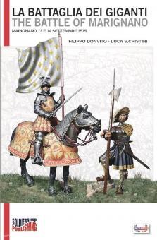 Donvito, Filippo/Cristini, Luca S.: La Battaglia dei Giganti. Marignano 13 e 14 Settembre 1515