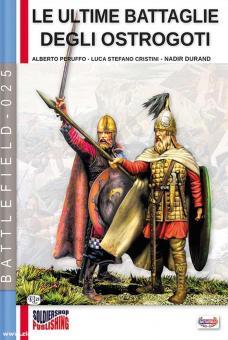 Peruffo, Alberto/Cristini, Luca S./Durand, Nadir: Le ultime Battaglie degli Ostrogoti