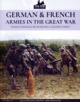 Cristini, Luca S./Bellviure, Joel: Soldati Tedeschi e Francese nella Grande Guerra