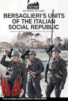 Cucut, Carlo/Crippa, Paolo: Bersaglieri's units of the Italian Social Republic