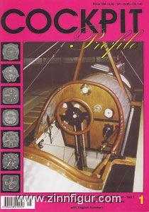Cohausz, P.: Cockpit Profile. Deutsche Flugzeugcockpits und Instrumentenbretter von der Pionierzeit bis zur Neuzeit. Heft 1