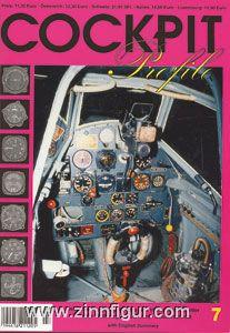 Cohausz, P.: Cockpit Profile. Deutsche Flugzeugcockpits und Instrumentenbretter von der Pionierzeit bis zur Neuzeit. Heft 7