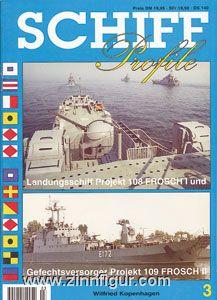 Kopenhagen, W.: Landungsschiff Projekt 108 Frosch I und Gefechtsversorger Projekt 109 Frosch II