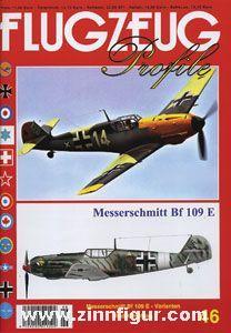 Höfling, R.: Messerschmitt Bf 109 E - Varianten