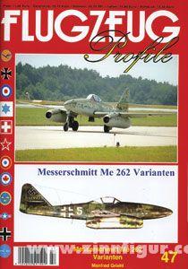Griehl, M.: Messerschmitt Me 262 Varianten