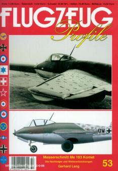 Lang, G.: Messerschmitt Me 163 Komet. Die Nachfolger und Weiterentwicklungen der Me 163 in Deutschland und im Ausland