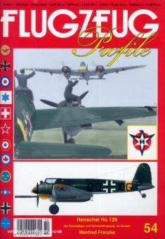 Franzke, M.: Henschel Hs 129. Als Panzerjäger und Schlachtflugzeug im Einsatz