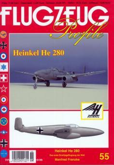Franzke, M.: Flugzeug Profile. Heft 55: Heinkel He 280. Das erste Strahljagdflugzeug der Welt