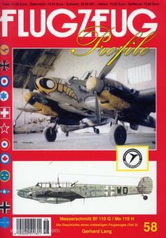 Lang, G.: Flugzeug Profile. Heft 58: Messerschmitt Bf 110 G / Me 110 H. Die Geschichte eines vielseitigen Flugzeuges. Teil 3