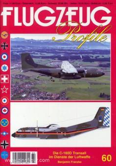Franzke, B.: Flugzeug Profile. Heft 60: Die C-160D Transall im Dienste der Luftwaffe