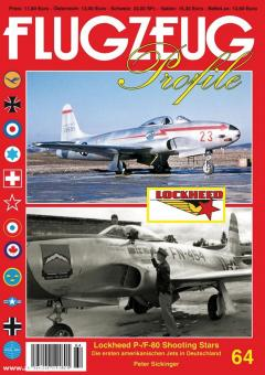 Sickinger, Peter: Lockheed P-/F-80 Shooting Stars. Die ersten amerikanischen Jets in Deutschland