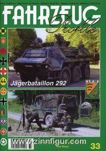 Blume, P.: Jägerbataillon 292. Geschichte, Gliederung und Fahrzeuge