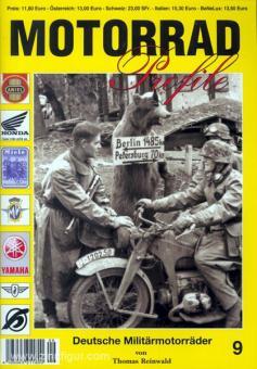 Reinwald, T.: Motorrad Profile. Heft 9: Deutsche Militärmotorräder
