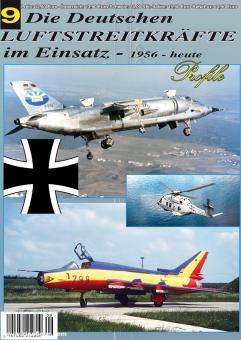 Lang, Gerhard: Die Deutschen Luftstreitkräfte im Einsatz - 1956 - heute. Heft 9