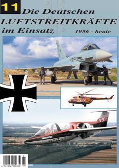 Lang, Gerhard: Die Deutschen Luftstreitkräfte im Einsatz - 1956 - heute. Heft 11