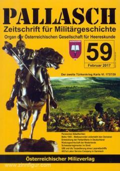 Pallasch. Zeitschrift für Militärgeschichte. Organ der Österreichischen Gesellschaft für Heereskunde. Heft 59