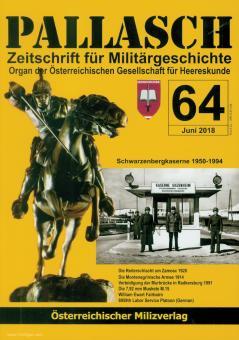 Pallasch. Zeitschrift für Militärgeschichte. Organ der Österreichischen Gesellschaft für Heereskunde. Heft 64