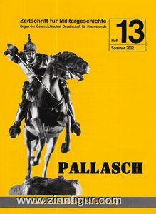 Pallasch. Zeitschrift für Militärgeschichte. Heft 13