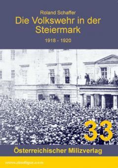 Schaffer, R.: Die Volkswehr in der Steiermark 1918-1920