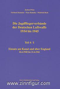 Prien, J./Rodeike, P./Stemmer, G./Bock, W.; Die: Jagdfliegerverbände der deutschen Luftwaffe 1934-1945. Teil 4/1