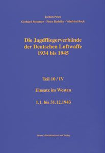 Prien, J./Rodeike, P./Stemmer, G./Bock, W.: Die Jagdfliegerverbände der deutschen Luftwaffe 1934-1945. Teil 10/4: Einsatz im Westen - 1. Januar bis 31. Dezember 1943