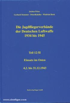 Prien, J./Rodeike, P./Stemmer, G./Bock, W.: Die Jagdfliegerverbände der deutschen Luftwaffe 1934-1945. Teil 12/2: Einsatz im Osten - 4.2. bis 31.12.1943