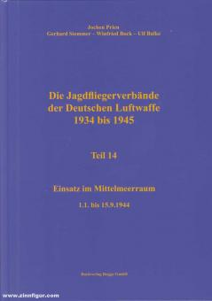 Prien, Jochen/Stemmer, Gerhard/Bock, Wilfried/Balke, Ulf: Die Jagdfliegerverbände der deutschen Luftwaffe 1934-1945. Teil 14: Einsatz im Mittelmeer 1.1. bis 15.9.1944