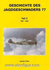 Prien, J.: Geschichte des Jagdgeschwaders 77. Teil 2: 1941-1942