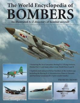 Crosby, F.: The World Encyclopedia of Bombers. An illustrated A-Z directory of bomber aircraft