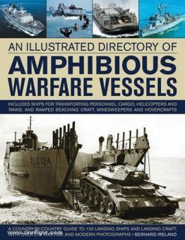 Ireland, B.: An illustrated Directory of amphibious Warfare Vessels