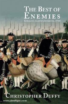 Duffy, C.: The Best of Enemies. Germans against Jacobites, 1746