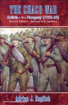 English, A. J.: The Chaco War. Bolivia - v - Paraguay (1932-35)
