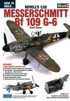Green, B.: How to build Revell's 1:32 Messerschmitt Bf 109 G-6