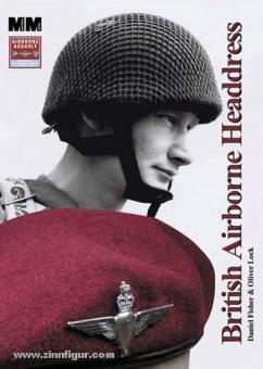 Fischer, D./Lock, O.: British Airborne Headdress