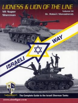 Manasherob, R.: Lioness & Lion of the Line Volume 14 - M1 Super Sherman
