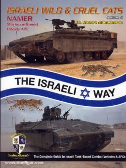 Manasherob, R.: Israeli wild & Cruel Cats. Band 5: Namer. Merkava-Based Heavy APC