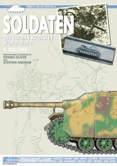 Oliver, D./Andrew, S.: Soldaten - The German Soldier in World War 2: Holland