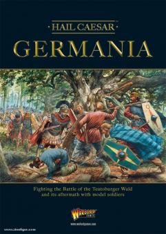 Hail Caesar. Germania. Fighting the Battle of the Teutoburger Wald and ist aftermath