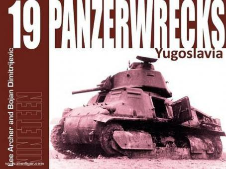 Archer, L./Auerbach, W.: Panzerwrecks. Heft 19