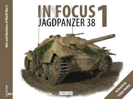 Archer, L.: In Focus. Band 1: Jagdpanzer 38