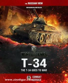 Ulanov, A./Shein, D./Lombardy, D. u.a.: T-34. The T-34 goes to War. Combat Services