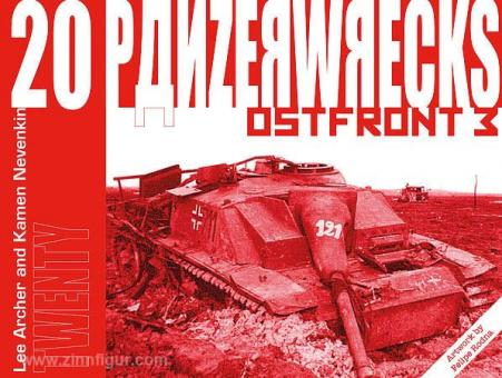 Archer, L./Nevenkin, K.: Panzerwrecks. Heft 20: Ostfront. Teil 3